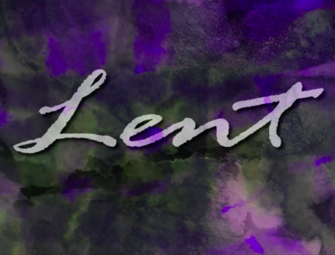 Lenten Reflections: Week 2  – Be still and know that I am God