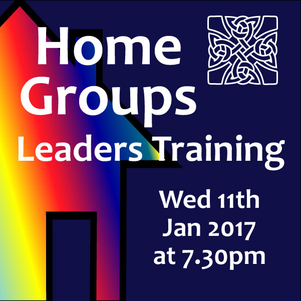 Home Groups Leader's Training Wed 11th Jan