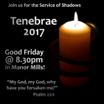 Tenebrae Friday 14th April