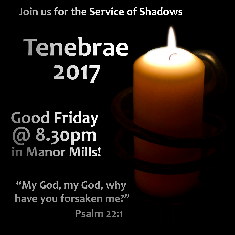 Tenebrae Friday 14th April