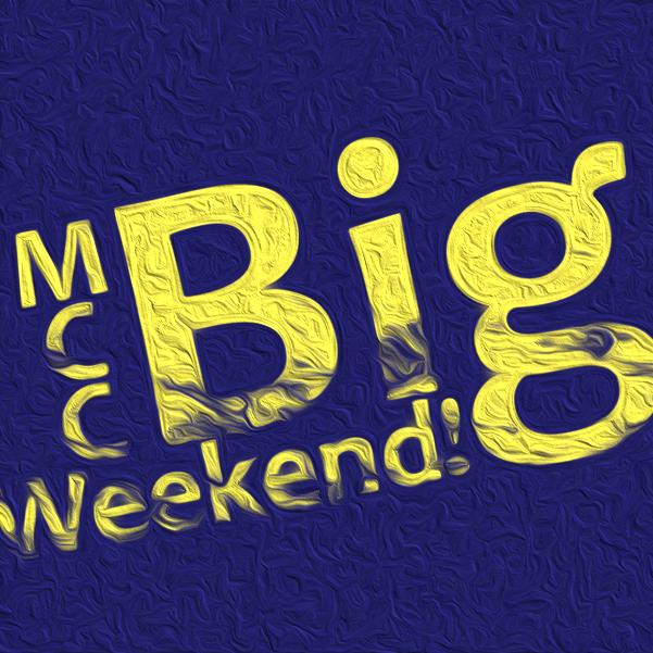 MCC Big Weekend Away! Oct 13th-15th